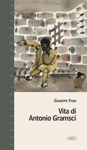 Vita_di_Antonio_Gramsci_Giuseppe_Fiori_Ilisso