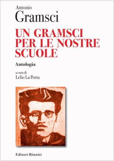 Un_Gramsci_per_le_nostre_scuole_Lelio_La_Porta_Editori_Riuniti