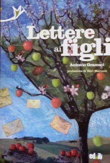 Lettere_ai_figli_Antonio_Gramsci_Editpress