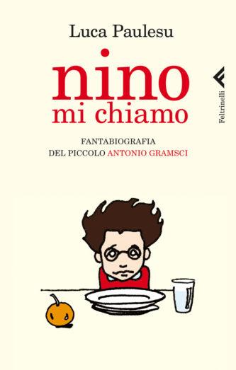 Nino_mi_chiamo_Luca_Paulesu_Feltrinelli